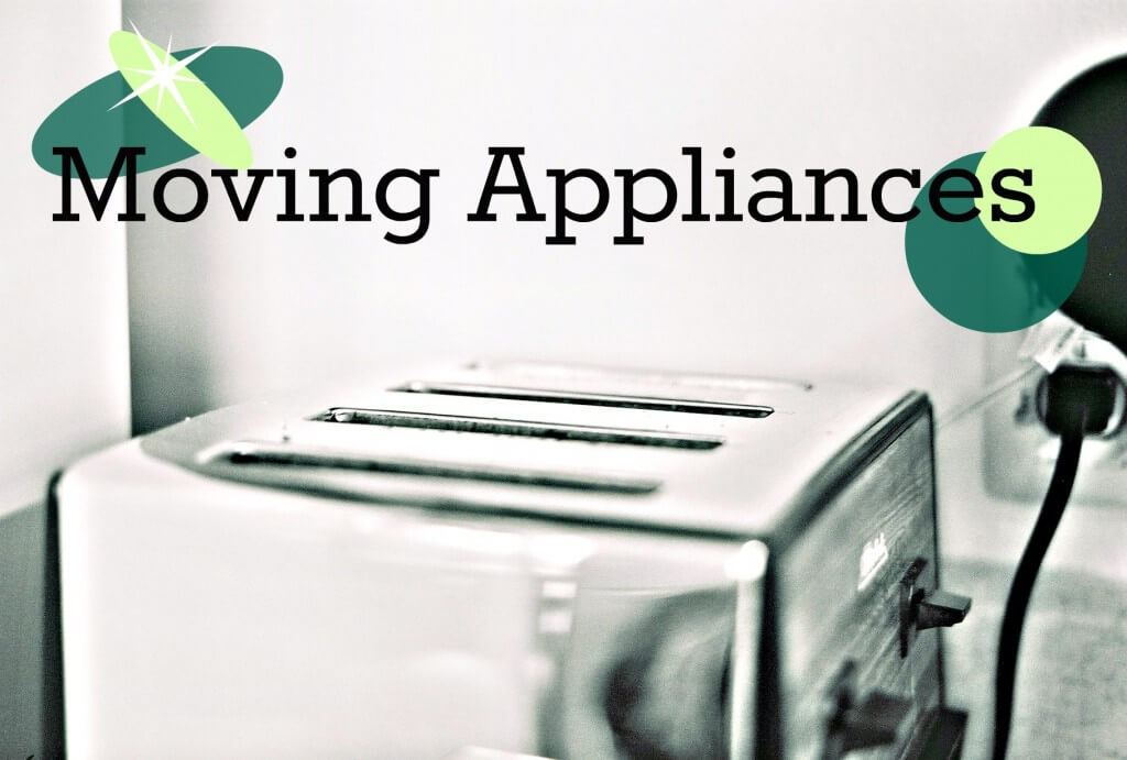 Moving Appliances
