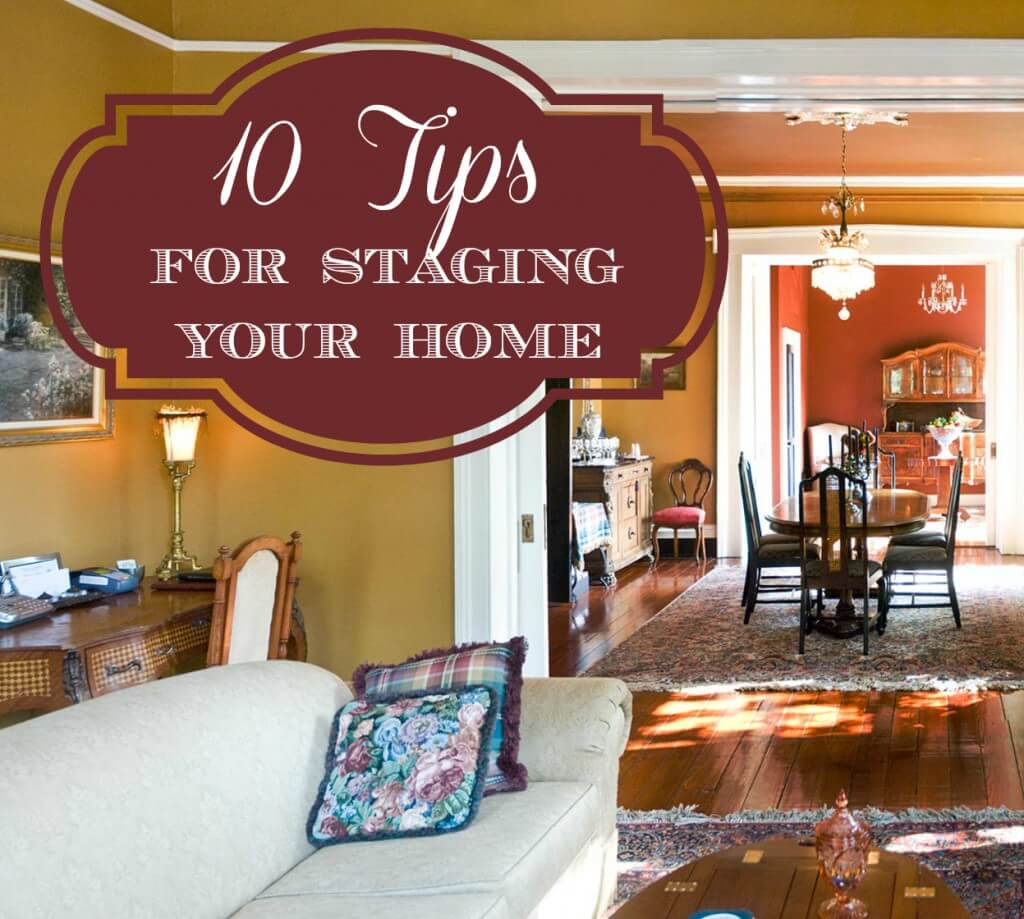 10 tips for staging your home cento family moving and for Staging a home tips