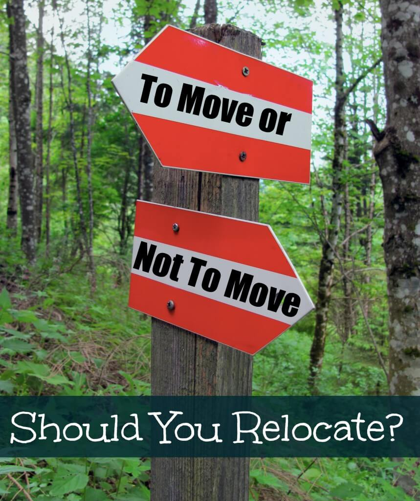 should you relocate