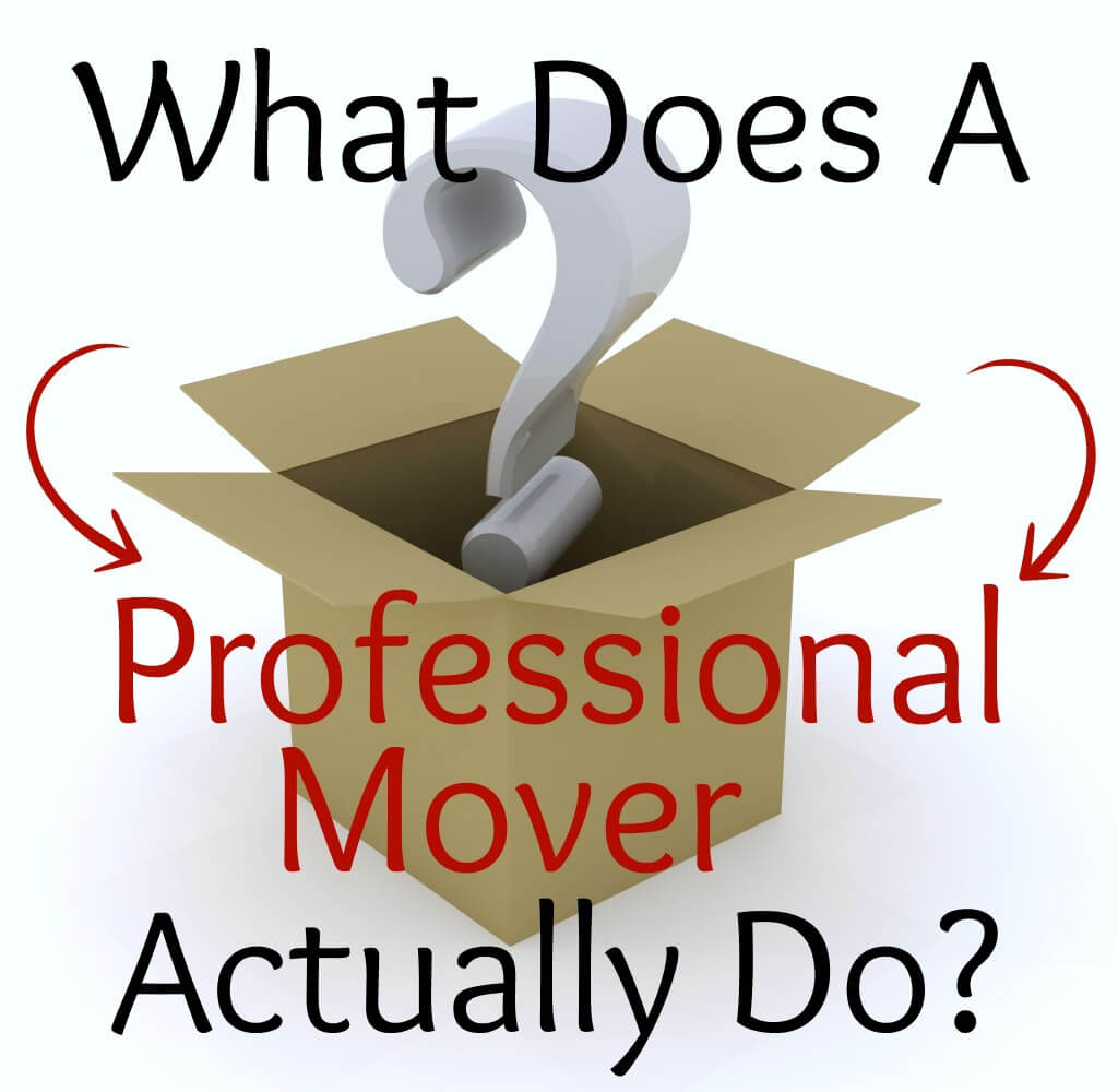What does a professional mover actually do