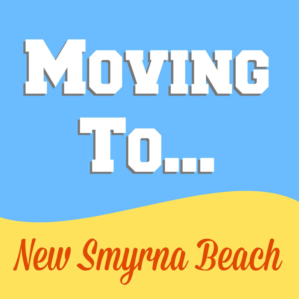 moving to new smyrna beach