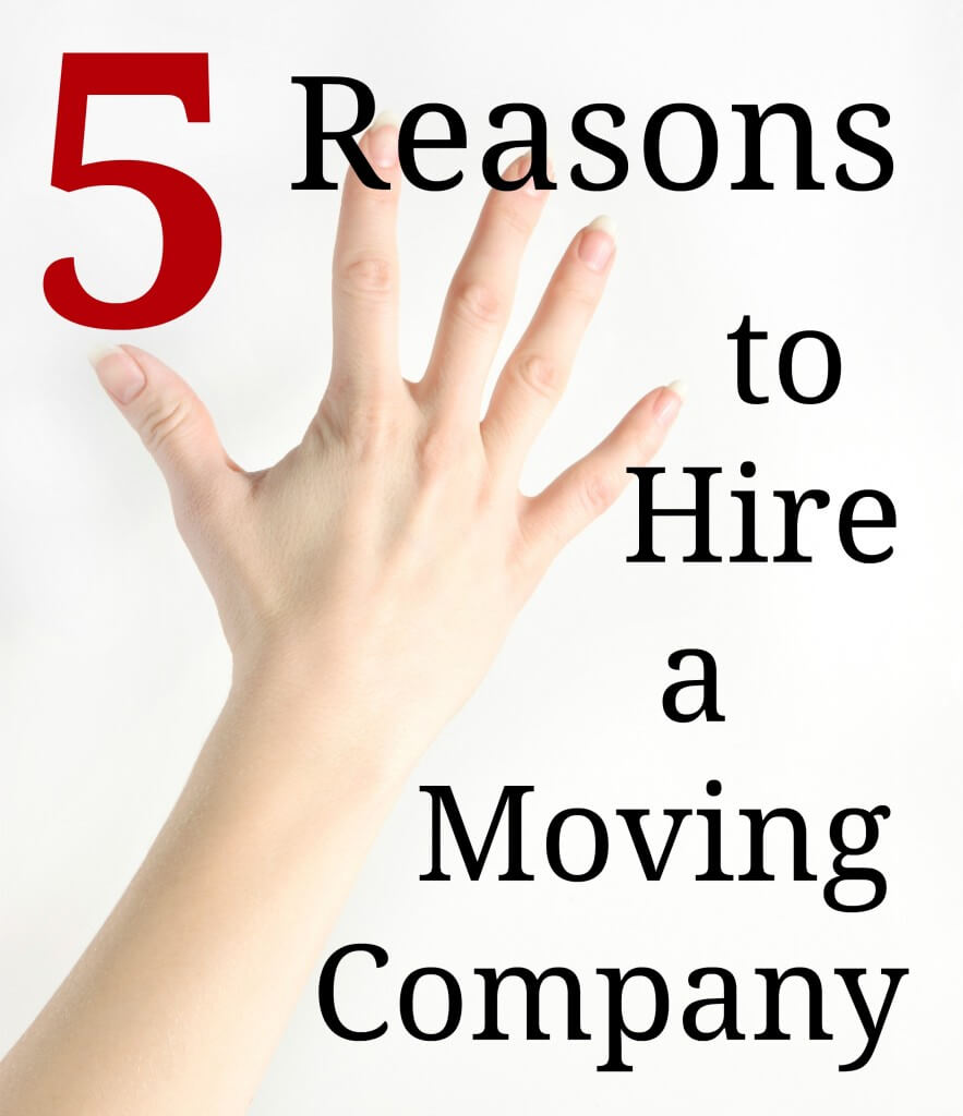 5 reasons to hire a moving company