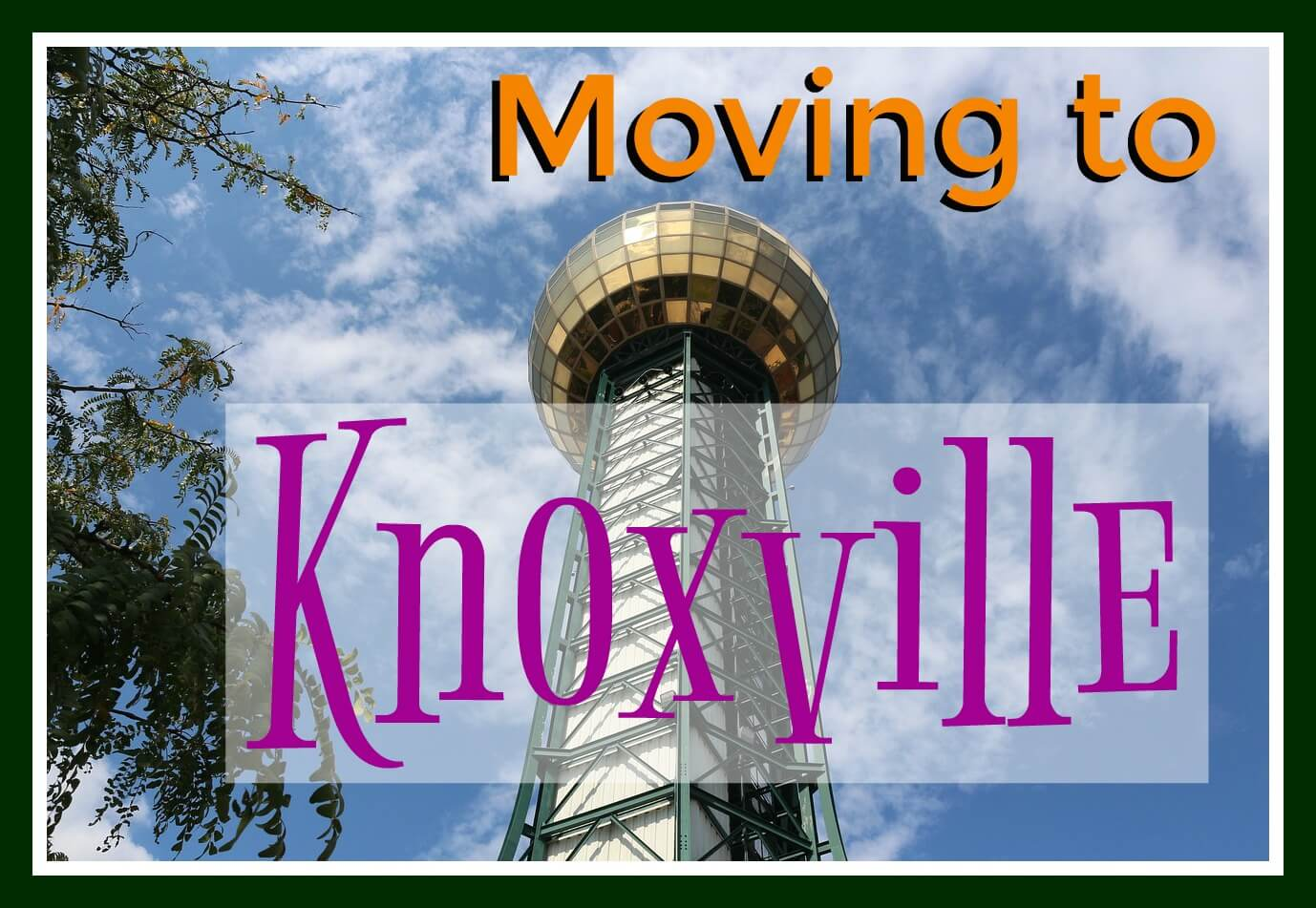 Moving to Knoxville? Find out everything The Marble City has to offer.