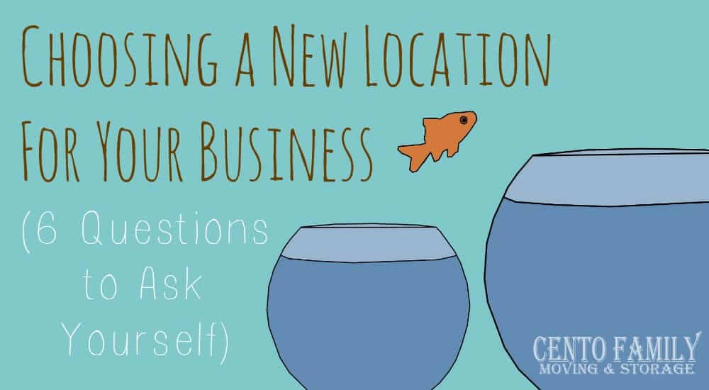 Choosing a New Location for Your Business (6 Questions to Ask Yourself)