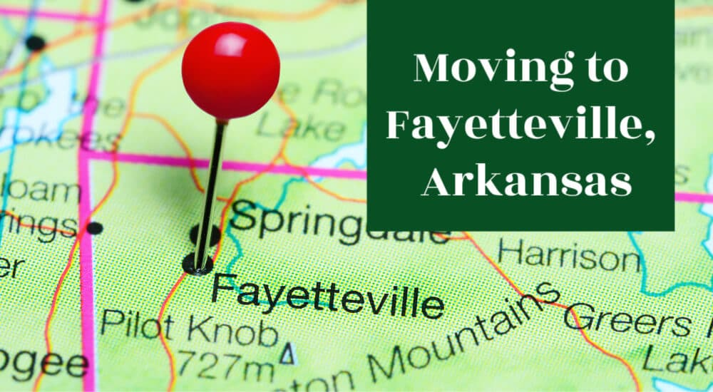 Moving to Fayetteville, Arkansas